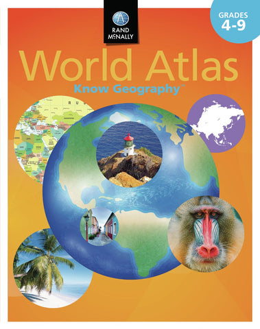 Know Geography™ World Atlas Grades 4-9 (Rand McNally)