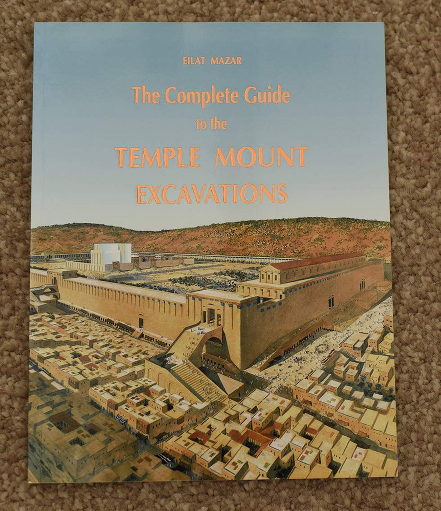 The Complete Guide to the Temple Mount Excavations - Wide World Maps & MORE! - Book - Wide World Maps & MORE! - Wide World Maps & MORE!