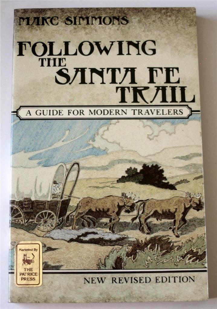 Following the Santa Fe Trail: A Guide for Modern Travelers - Wide World Maps & MORE! - Book - Brand: Ancient City Pr - Wide World Maps & MORE!