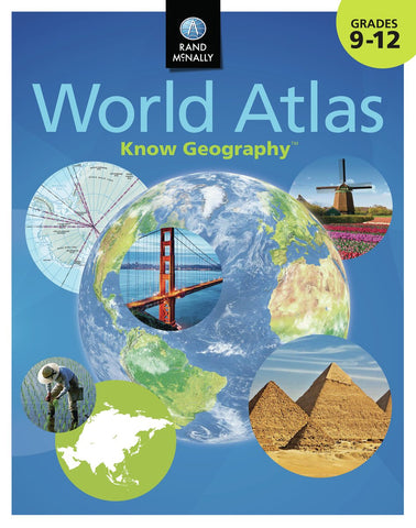 Know Geography™ World Atlas Grades 9-12 - Wide World Maps & MORE! - Map - Rand McNally - Wide World Maps & MORE!