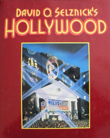 David O. Selznick's Hollywood