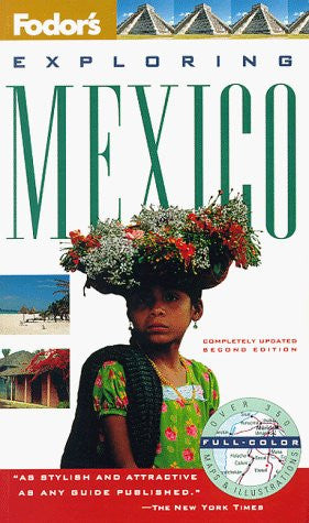 Exploring Mexico (2nd ed) - Wide World Maps & MORE! - Book - Brand: Fodor's - Wide World Maps & MORE!