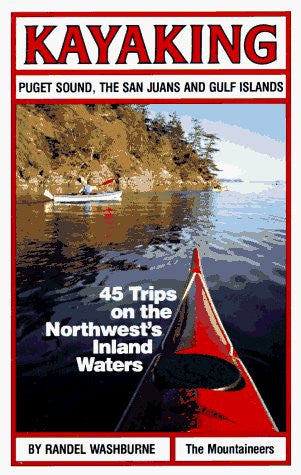 us topo - Kayaking Puget Sound, the San Juans and Gulf Islands: 45 Trips on the Northwest's Inland Waters - Wide World Maps & MORE! - Book - Brand: Mountaineers Books - Wide World Maps & MORE!