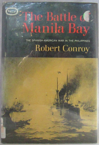 the battle of manila bay: the spanish-american war in the philippines [ macmillan battle books series]