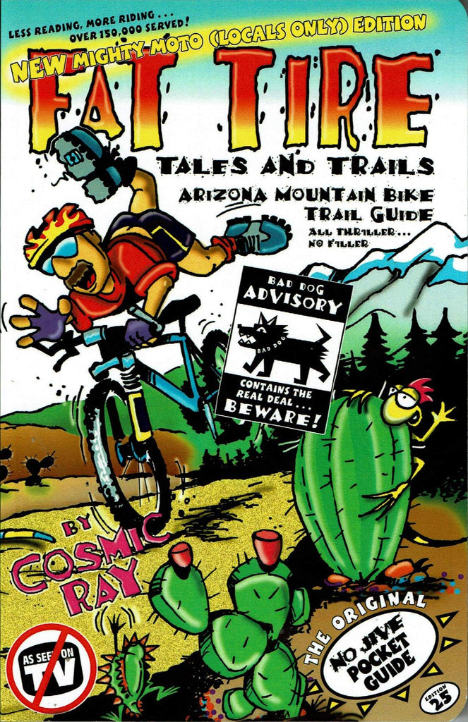 Fat Tire: Tales and Trails -- Arizona Mountain Bike Trail Guide - Wide World Maps & MORE! - Book - Cosmic Ray Publishing - Wide World Maps & MORE!