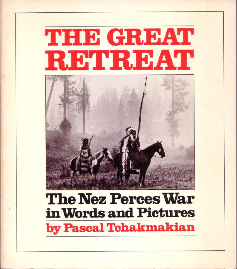 The great retreat: The Nez Perces war in words and pictures - Wide World Maps & MORE! - Book - Brand: Chronicle Books - Wide World Maps & MORE!