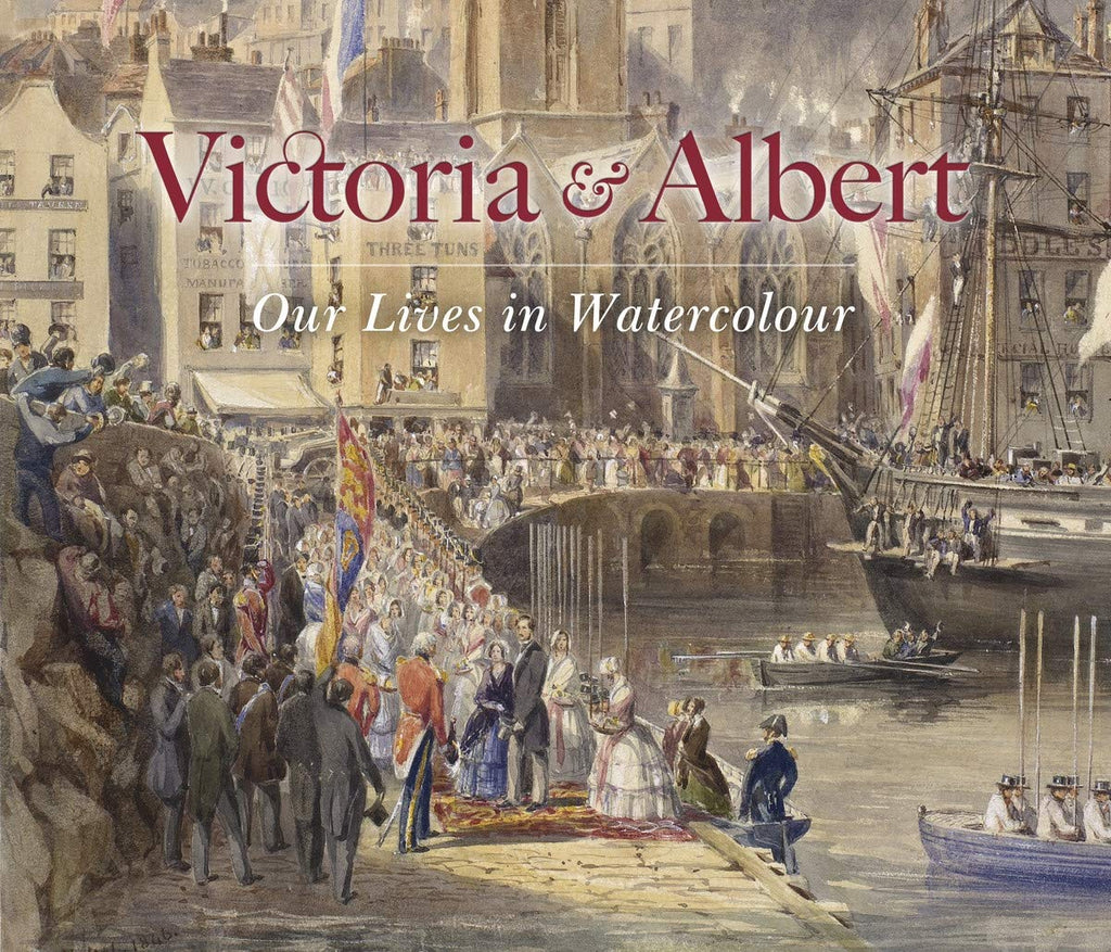 Victoria & Albert: Our Lives in Watercolour - Wide World Maps & MORE! - Book - Royal Collection Trust - Wide World Maps & MORE!