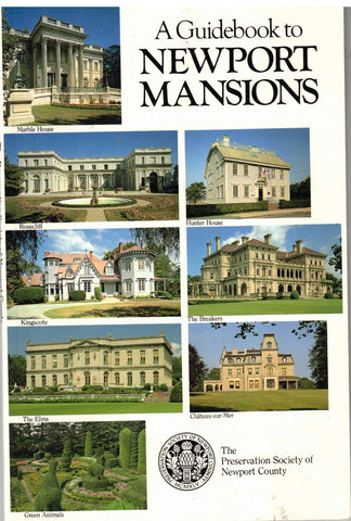 A Guidebook to Newport Mansions [Rhode Island, U.S.A.]