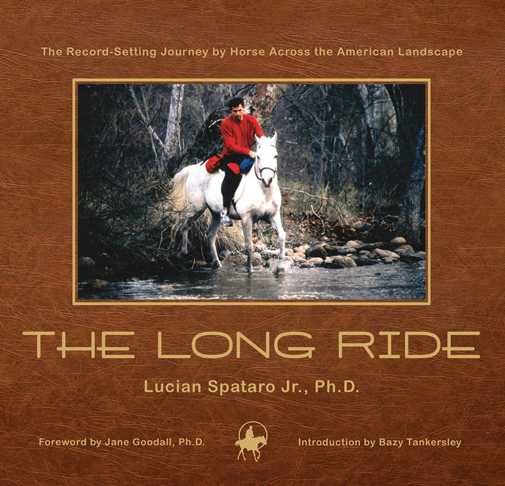 The Long Ride: The Record-Setting Journey by Horse Across the American Landscape - Wide World Maps & MORE!