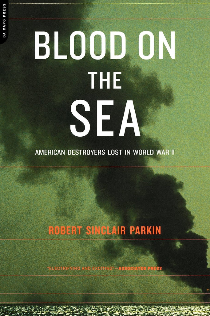 Blood On The Sea: American Destroyers Lost In World War II