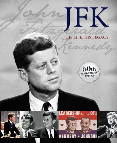 JFK: His Life, His Legacy - Wide World Maps & MORE!