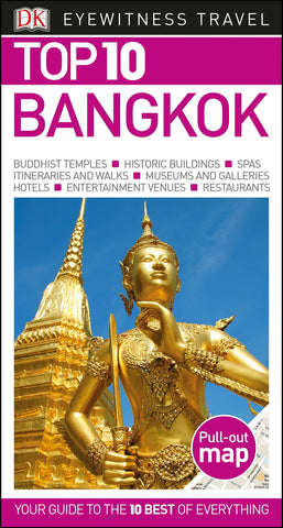 DK Eyewitness Top 10 Bangkok (Pocket Travel Guide) - Wide World Maps & MORE! - Book - DK Eyewitness Travel - Wide World Maps & MORE!