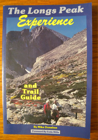 The Longs Peak experience and trail guide