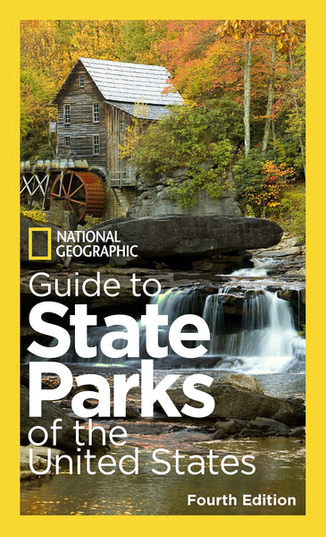 National Geographic Guide to State Parks of the United States, 4th Edition - Wide World Maps & MORE! - Book - National Geographic Maps - Wide World Maps & MORE!