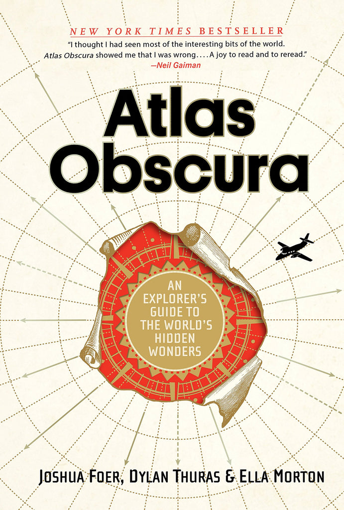 Atlas Obscura: An Explorer's Guide to the World's Hidden Wonders - Wide World Maps & MORE!