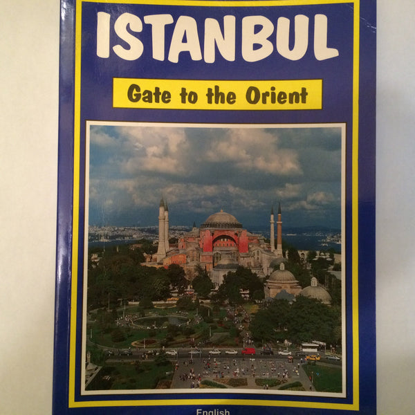 Istanbul: Gate to the Orient - Wide World Maps & MORE! - Book - Wide World Maps & MORE! - Wide World Maps & MORE!