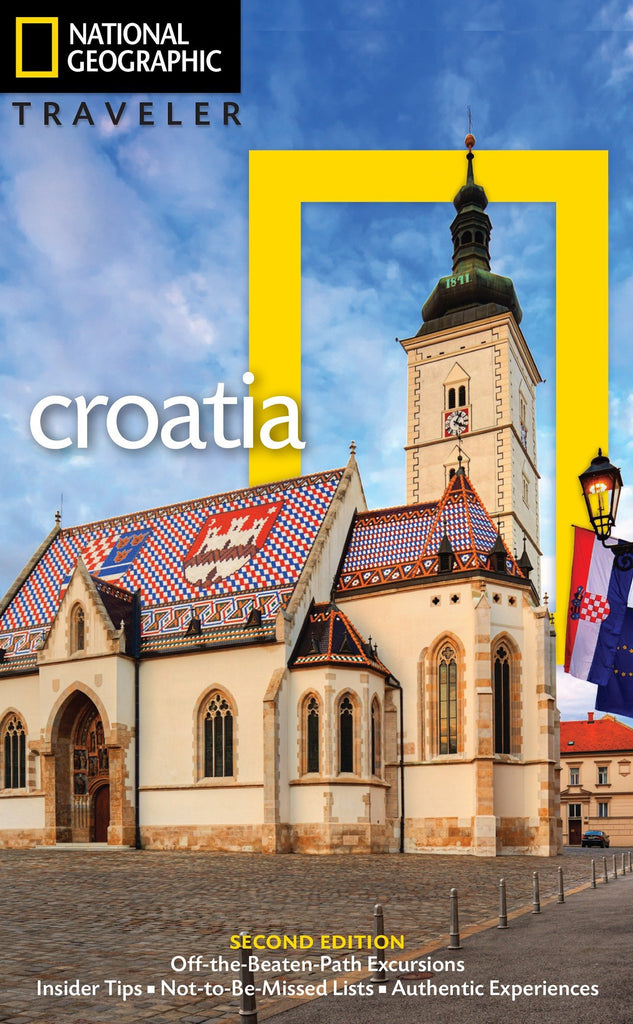 National Geographic Traveler: Croatia, 2nd Edition - Wide World Maps & MORE! - Book - National Geographic Society - Wide World Maps & MORE!