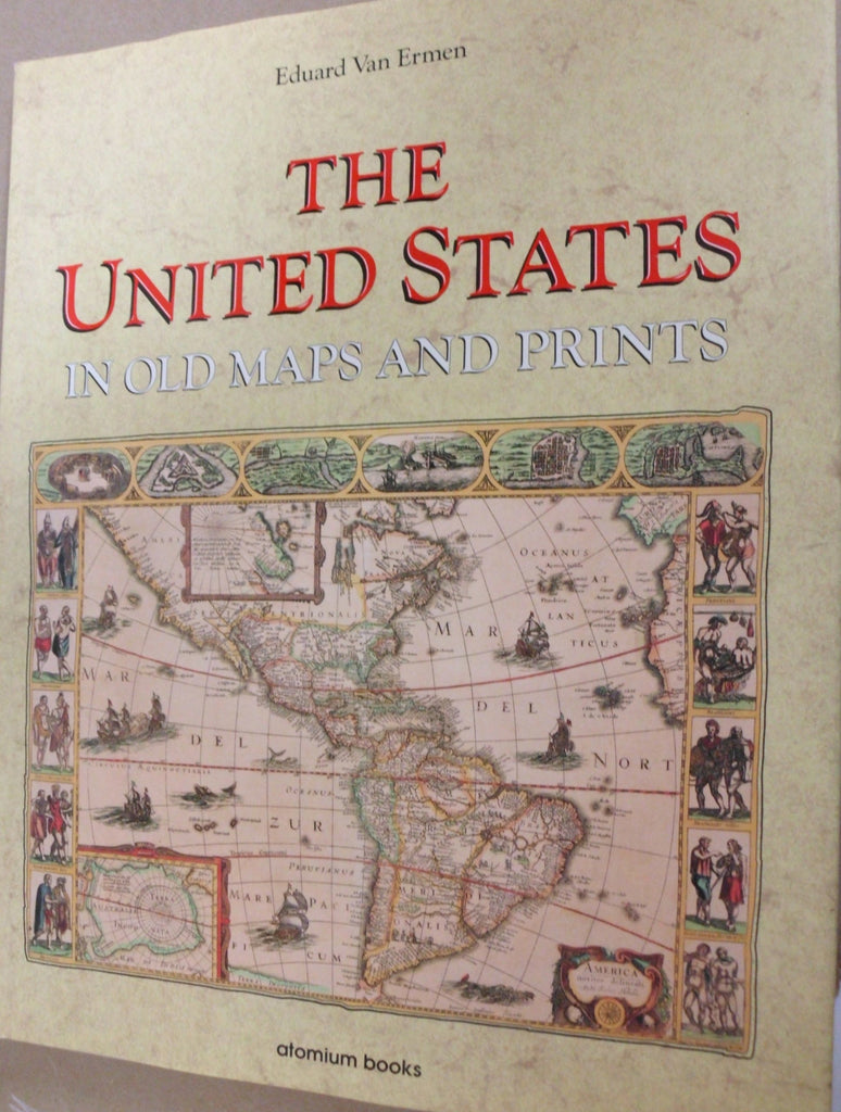 The United States in Old Maps and Prints (U.S. Old Maps Series)