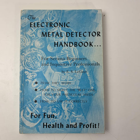 The electronic metal detector handbook : for serious beginners and inquisitive professionals,
