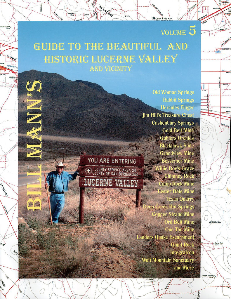 Guide to the Beautiful and Historic Lucerne Valley and Vicinity: 5