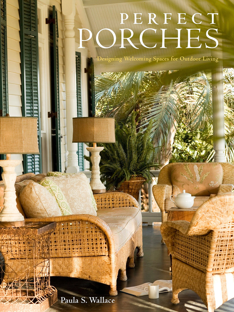 Perfect Porches: Designing Welcoming Spaces for Outdoor Living