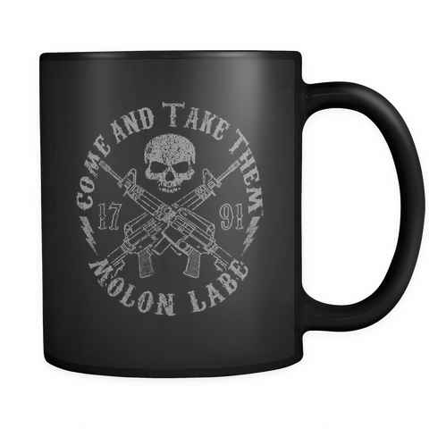 Come And Take Them - Reaper - 11oz Black Coffee Mug