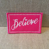 """Believe ""patch"
