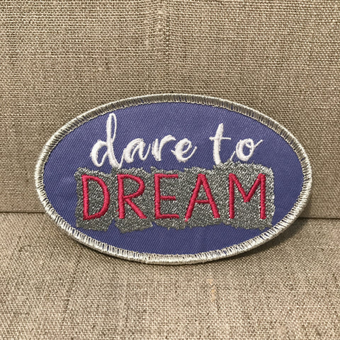 """Dare to Dream"" Oval Patch"