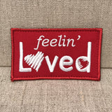 """Feelin Loved"" Patch"