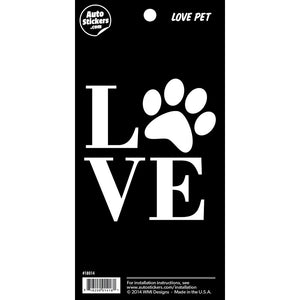 "Love Pet Sticker - 4"" x 8"""