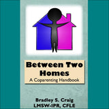 Between Two Homes: A Coparenting Handbook Audio