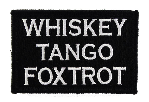 Whiskey Tango Foxtrot Tactical Funny Velcro Fully Embroidered Morale Tags Patch