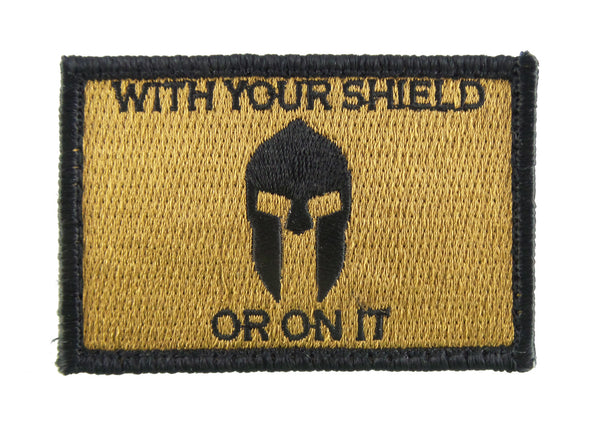 With Your Shield or On It Spartan Tactical Velcro Fully Embroidered Morale Tags Patch