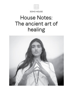 Soho House House Notes