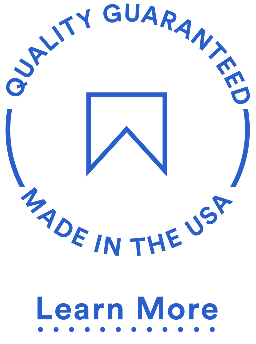 QUALITY GUARANTEED MADE IN THE USA