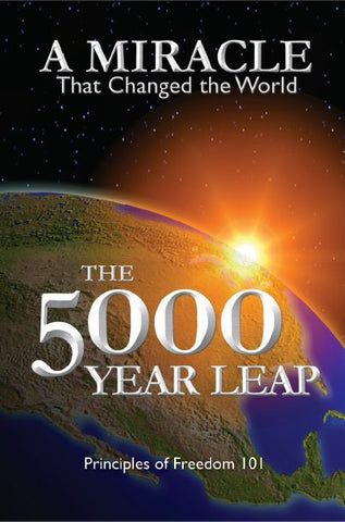 The 5000 Year Leap - A Miracle That Changed the World