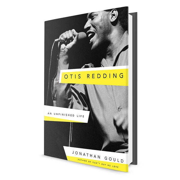 Otis Redding: An Unfinished Life (Book)