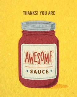 Thanks You are Awesome Sauce