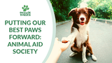 Putting Our Best Paws Forward: Animal Aid Society