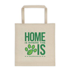 Home Is Where The Dog Is Canvas Tote bag