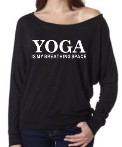 Yoga is my breathing space on or off the shoulder top