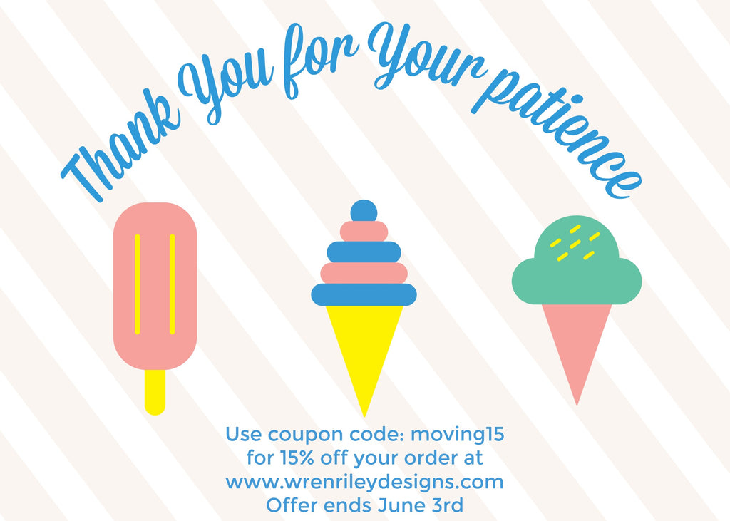 Thank You For Your Patience While We Move Wren Riley Designs The phrase thank you for your patience does not have a specific origin aside patience is the noun for referring to such forbearance and calm. we move wren riley designs
