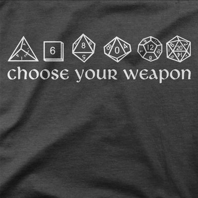 Choose Your Weapon Dice Shirt-T-Shirts-Shirtasaurus-Shirtasaurus
