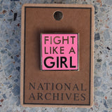 Fight Like a Girl Pink Enamel Pin