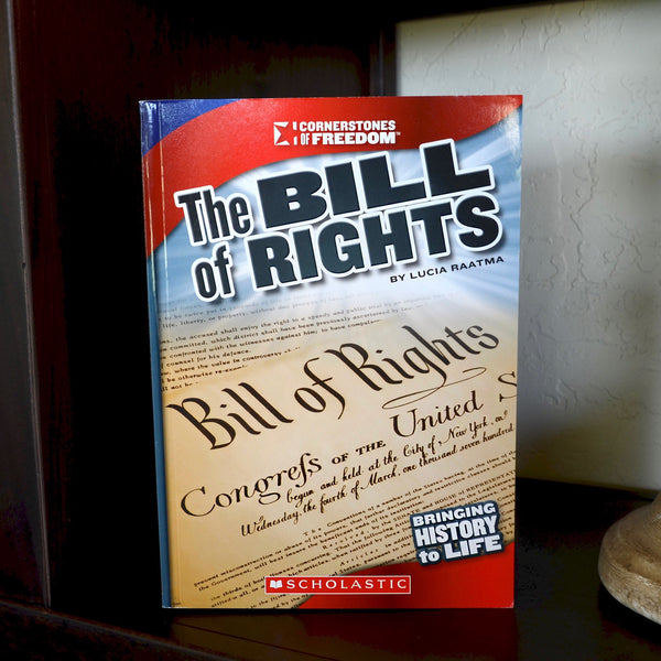 The Bill of Rights (Cornerstones of Freedom)