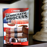 The Democratic Process (Cornerstones of Freedom)