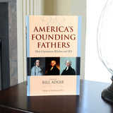 America's Founding Fathers: Their Uncommon Wisdom and Wit