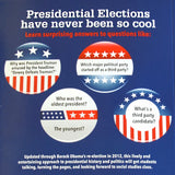 Presidential Elections and Other Cool Facts
