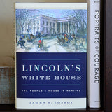 Lincoln's White House: The People's House in Wartime