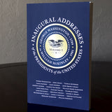 Inaugural Addresses of the Presidents Volume 1: 1789-1901